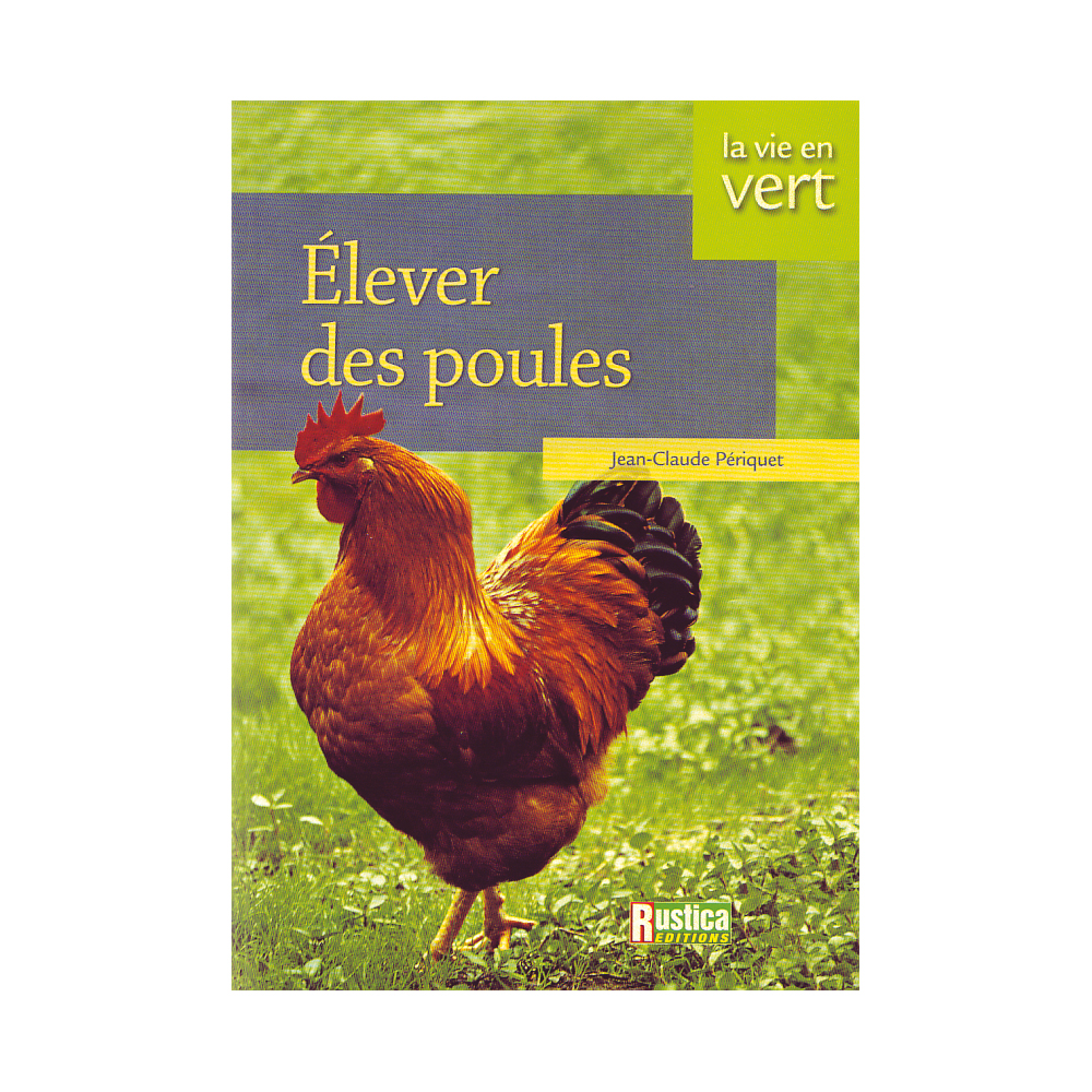 librairie vive l 39 levage lever des poules boutique de vente en ligne. Black Bedroom Furniture Sets. Home Design Ideas