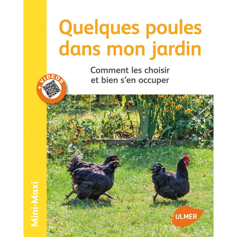 Vive l 39 levage quelques poules dans mon jardin id es for Bien nourrir ses poules